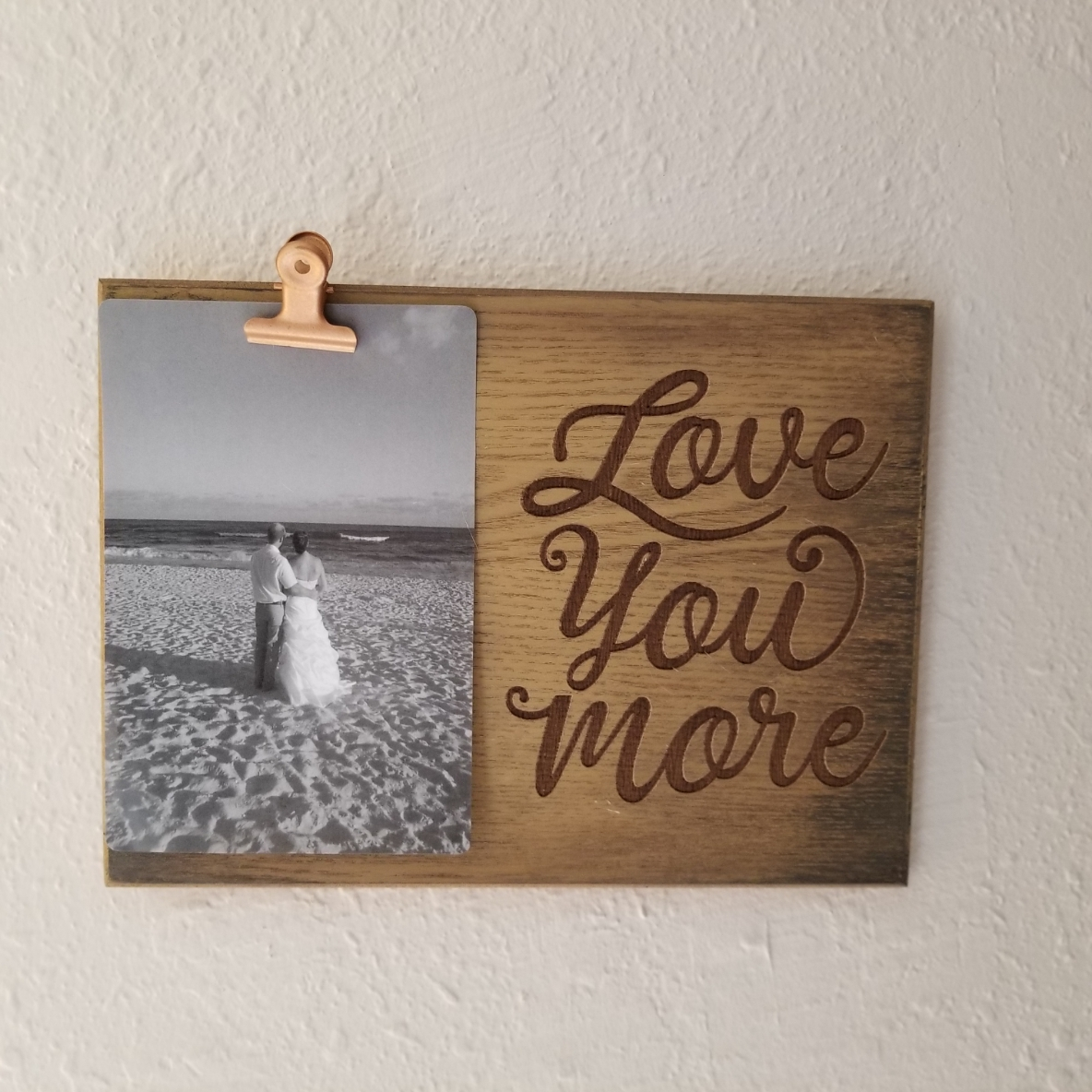 Natural Wood Love You More Clip Frame